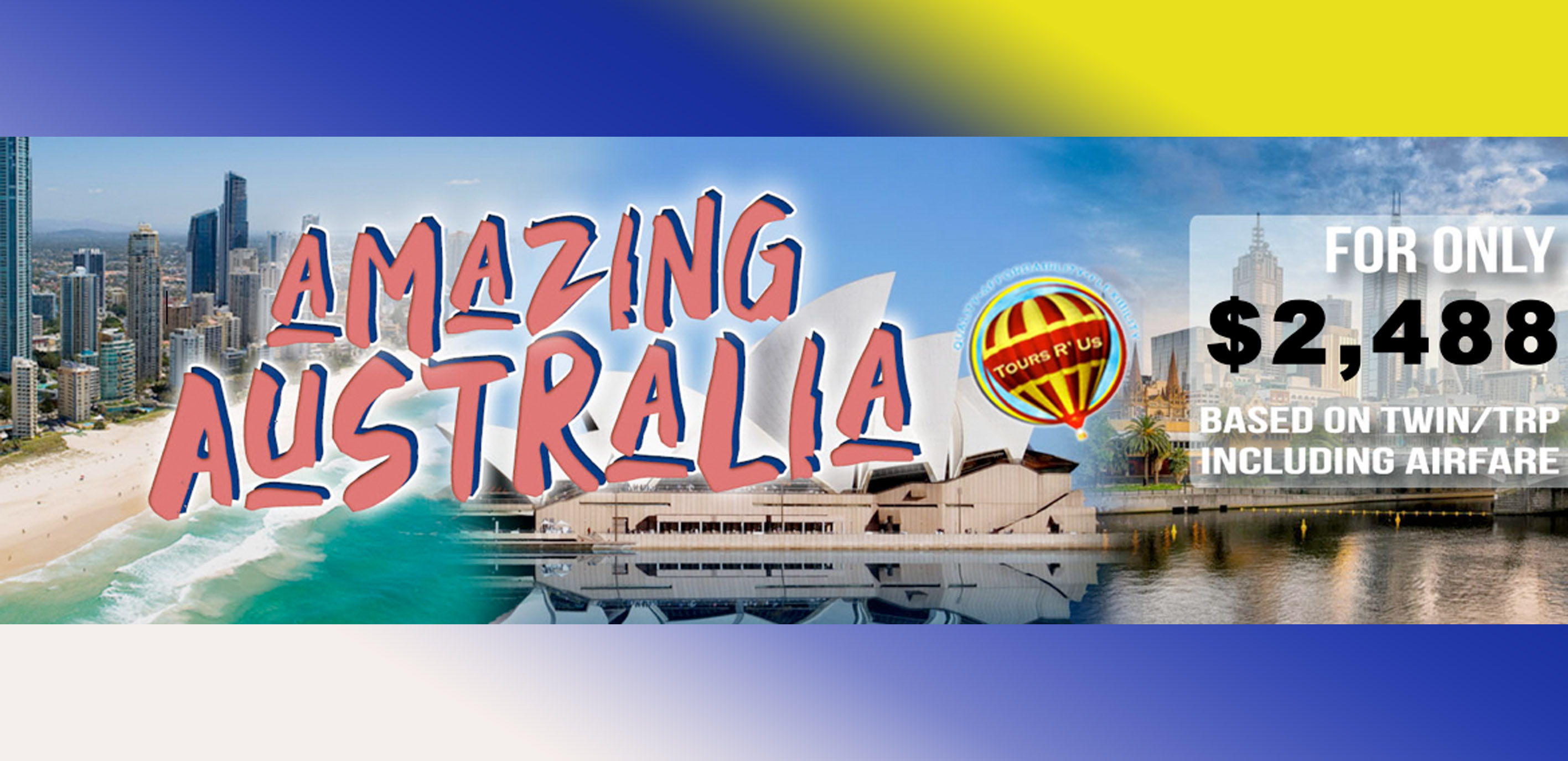 AMAZING AUSTRALIA Featured Images 2019 March Packages