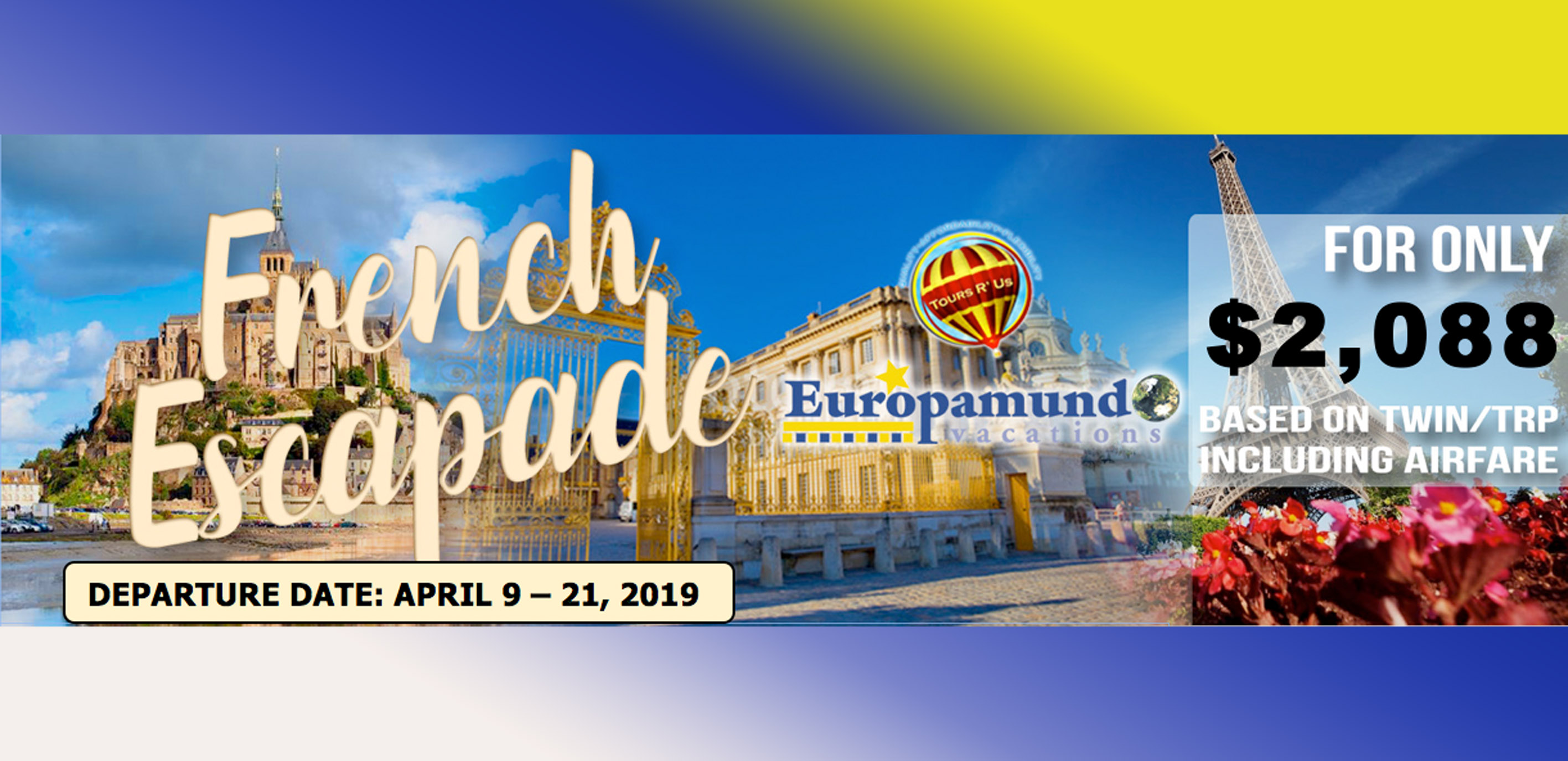 FRENCH ESCAPADE Featured Images 2019 March Packages