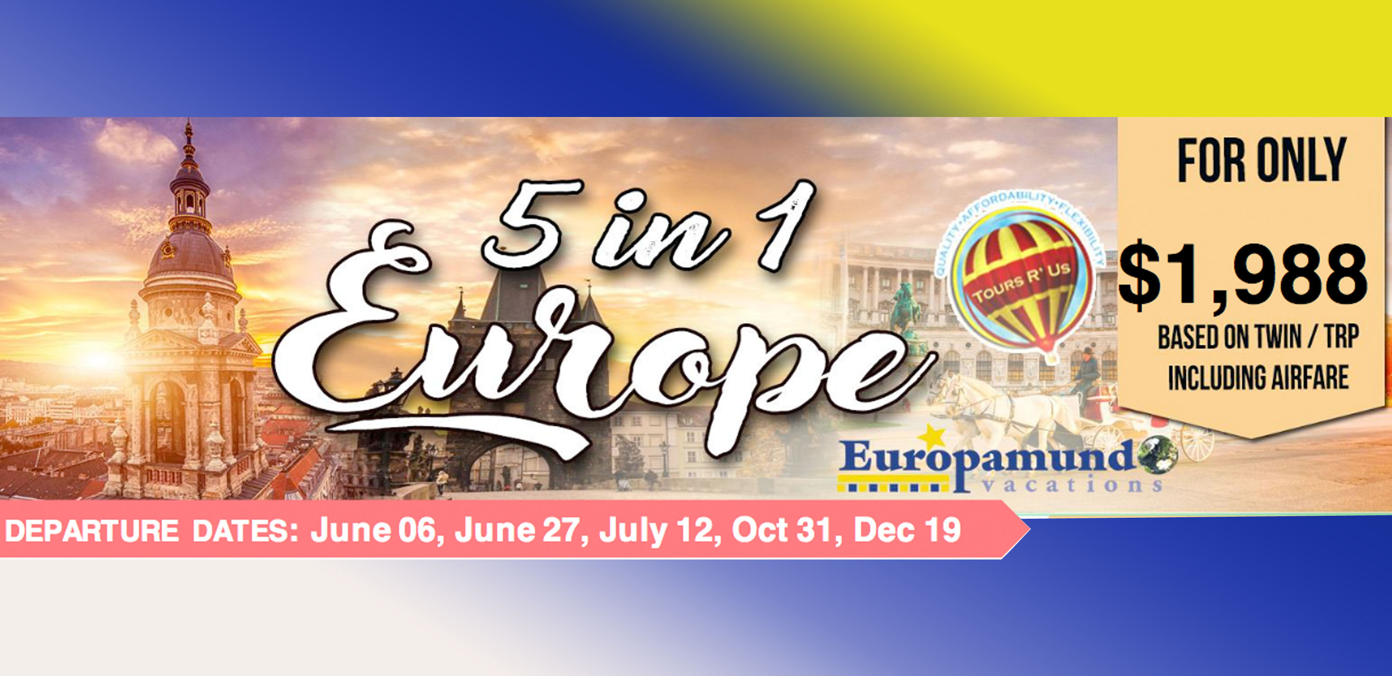 5 IN 1 EUROPE Featured Images 2019 May Packages