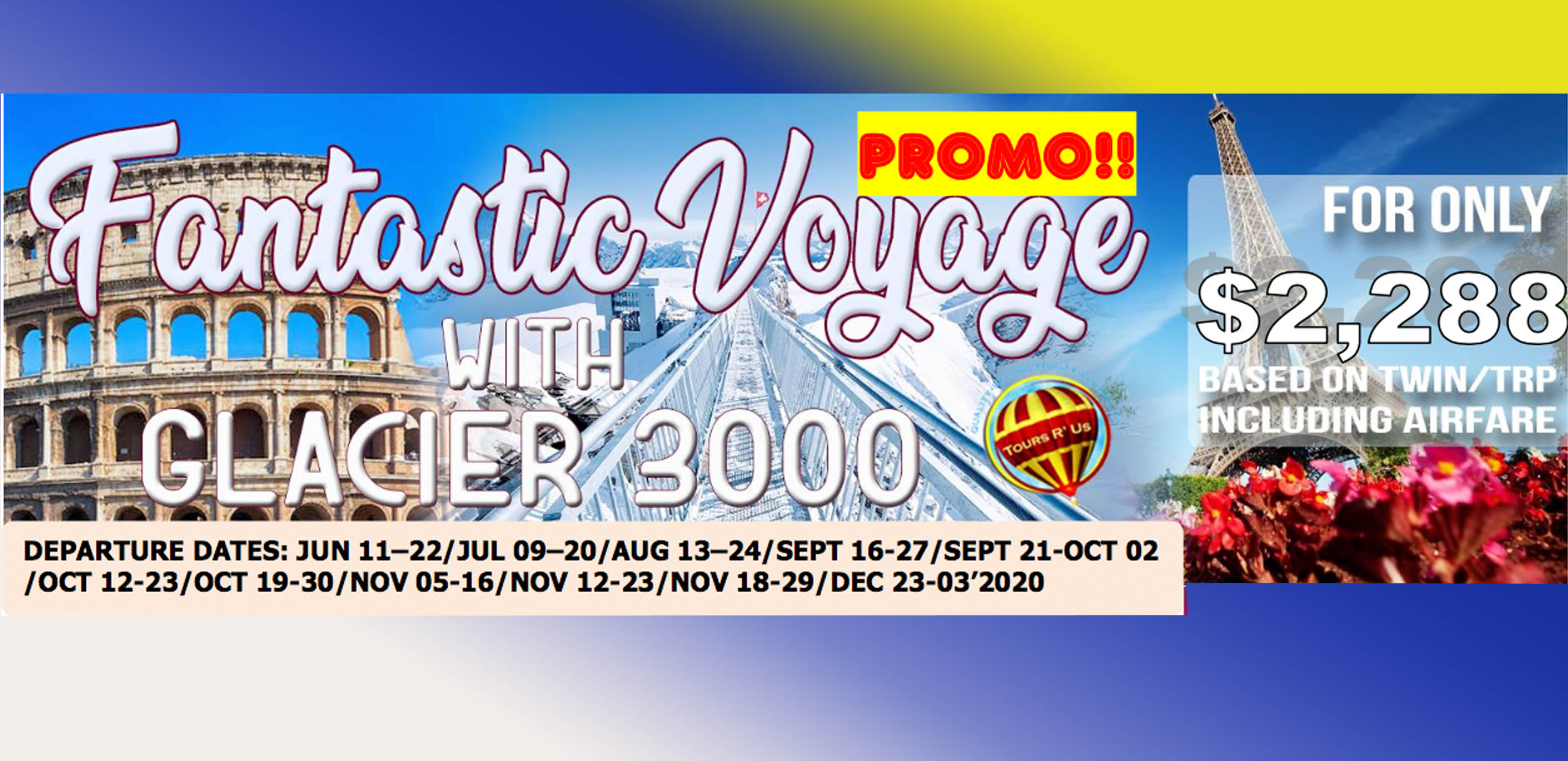 FANTASTIC VOYAGE GLACIER 3000 Featured Images 2019 May Packages