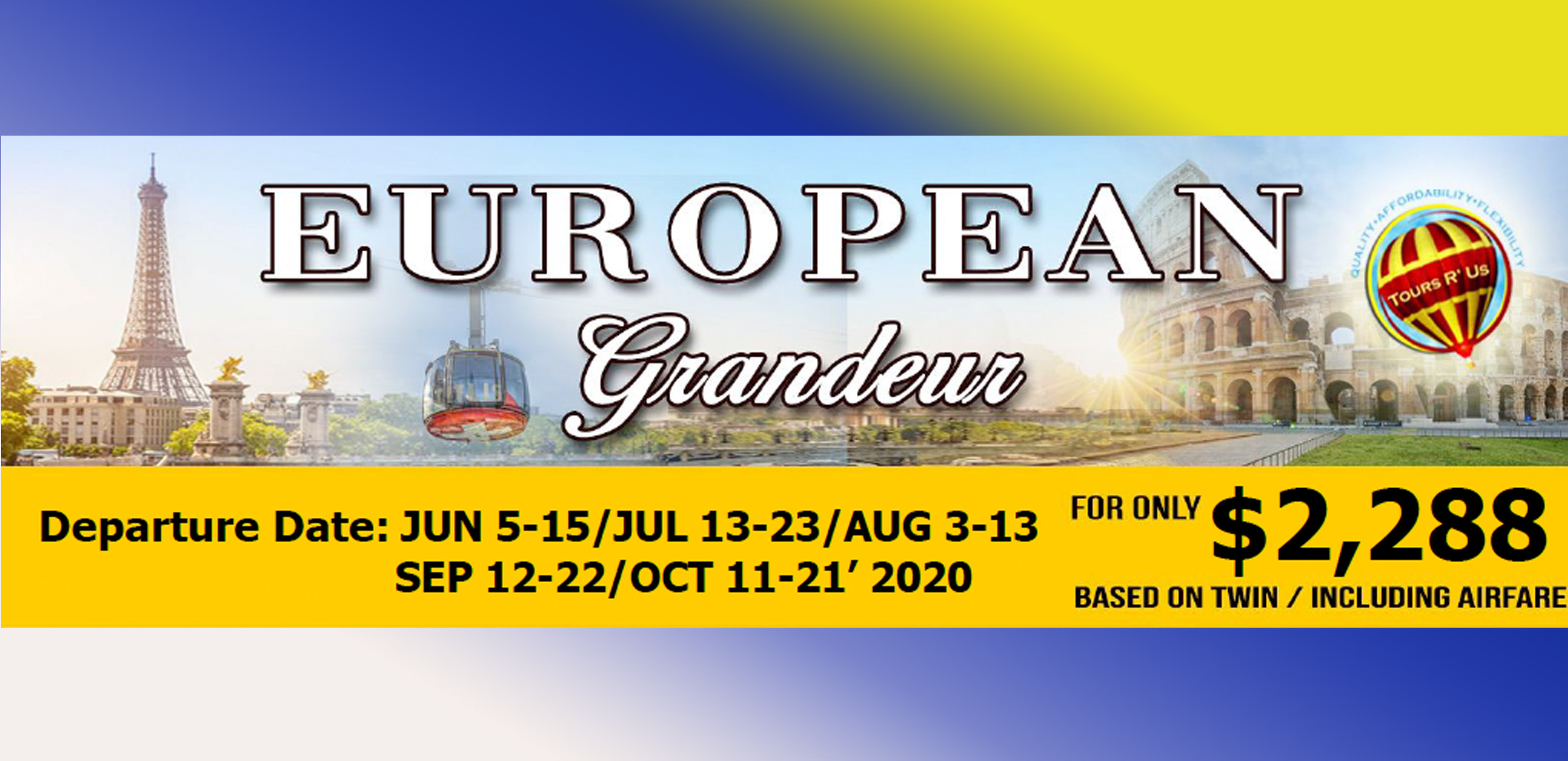 EUROPEAN GRANDEUR JUN-OCT DEPARTURES Featured Images 2020 February Packages