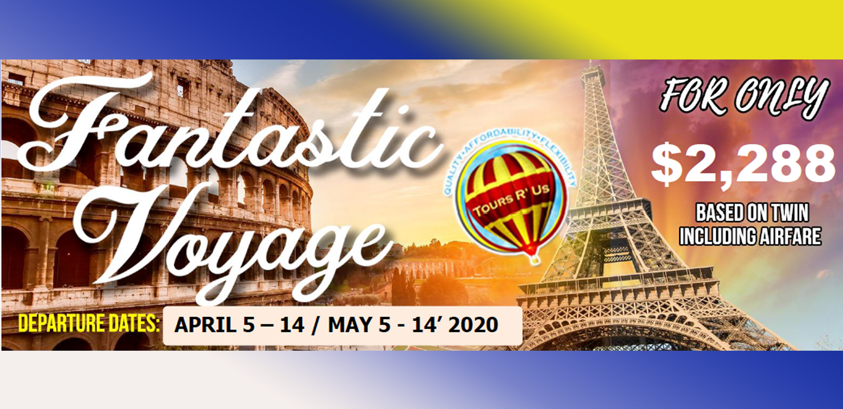 FANTASTIC VOYAGE APR-MAY DEPARTURES Featured Images 2020 February Packages